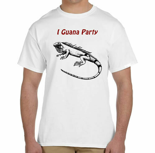 I Guana Party R Neck T-Shirt