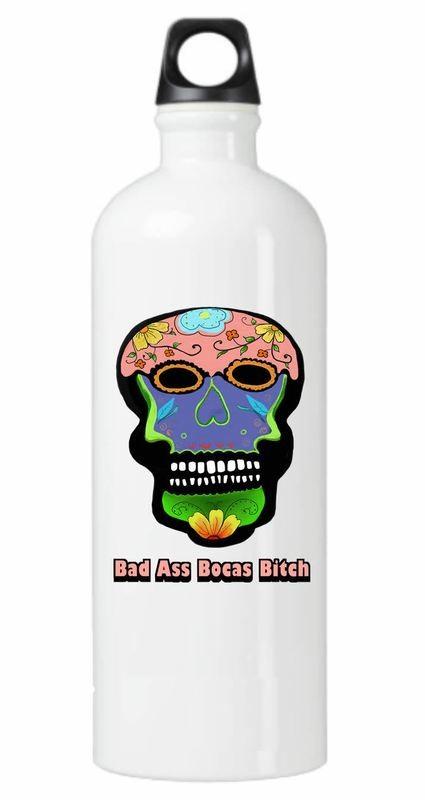 Bad Ass Bocas Bitch Water Bottle