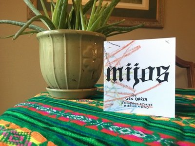 Mijos: Semi-Daily Stories of Being A Dad by Jon Garza