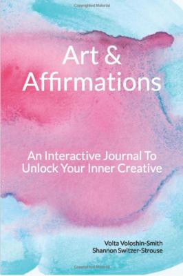 Art & Affirmations - Interactive Creativity Journal