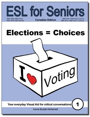 Elections = Choices (ESL for Seniors) Book PDF