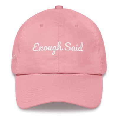 Enough Said Dad hat by Marky TV