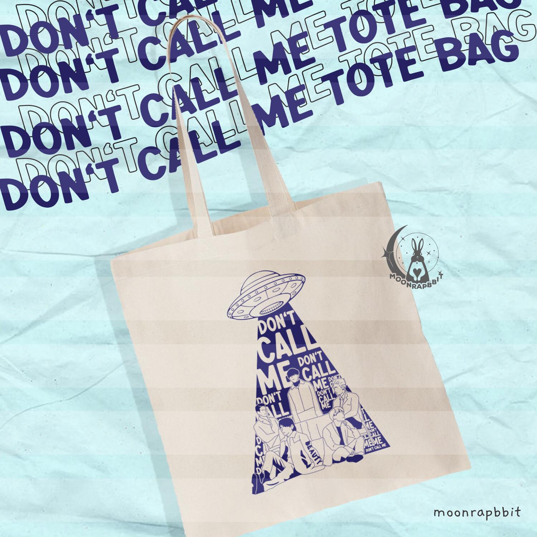 Bag: Don't Call Me
