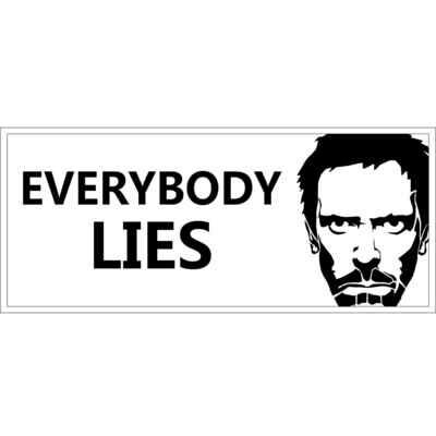Наклейка Все лгут