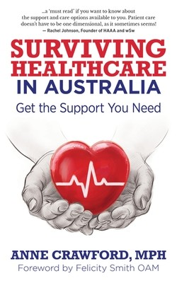 Surviving Healthcare in Australia (Kindle)