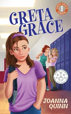 Greta Grace: A Greta Grace Gibson story about bullying and self-esteem (paperback)