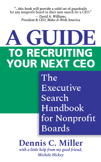A Guide to Recruiting Your Next CEO: The Executive Search Handbook for Nonprofit Boards (Kindle)