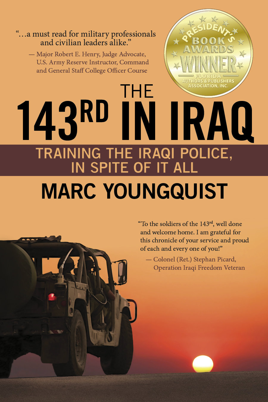 The 143rd in Iraq: Training the Iraqi Police, In Spite of It All (Kindle)