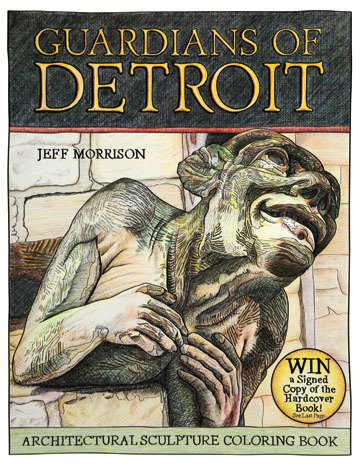 Guardians of Detroit: Architectural Sculpture Coloring Book - Signed by the Author/Illustrator