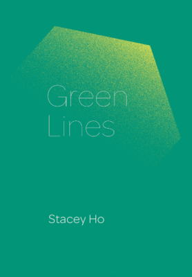 Stacey Ho: Green Lines