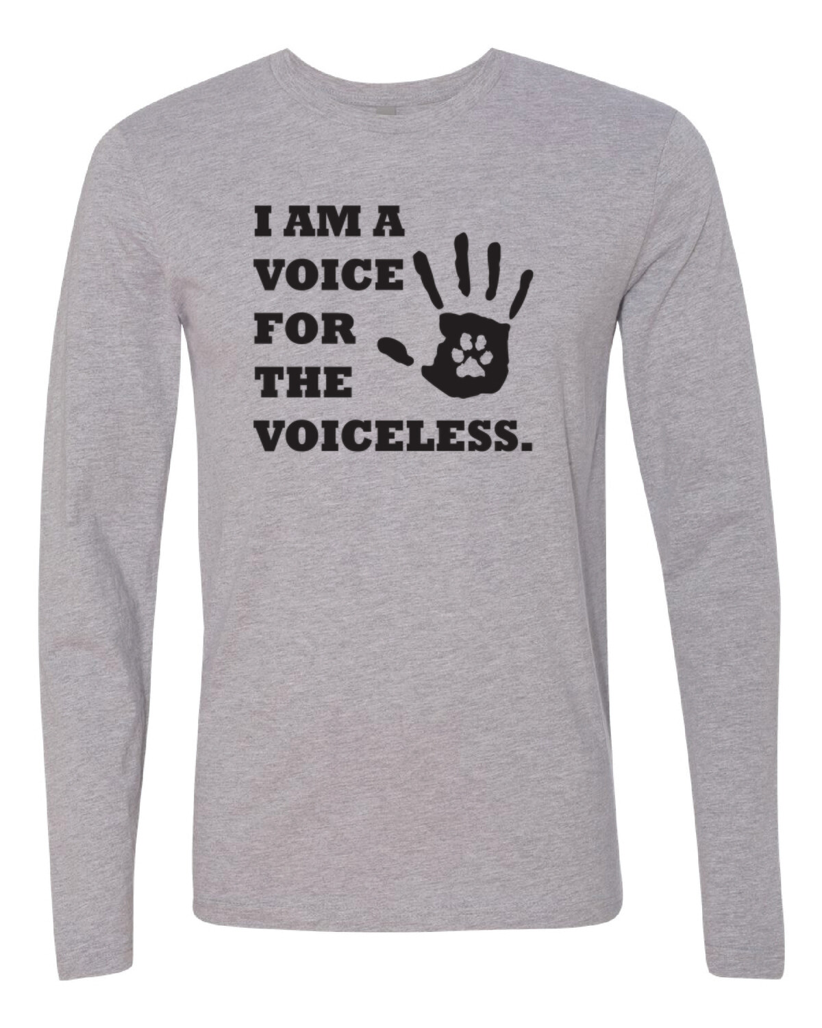 I am a voice for the voiceless long sleeve