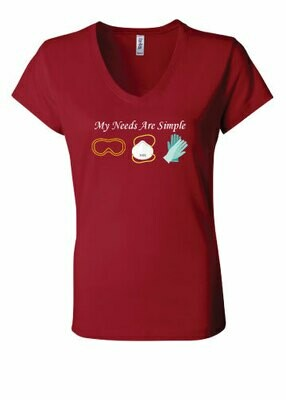 Medical - My Needs Are Simple - V-Neck