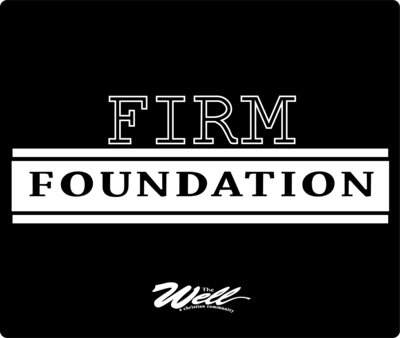 The Well - Firm Foundation - Mouse Pad