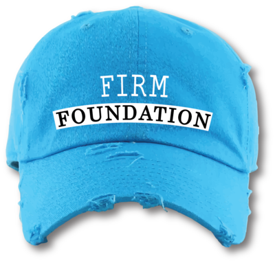 The Well - Unisex - Firm Foundation - Distressed Dad Hat
