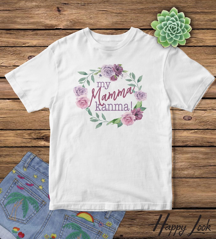 My Mamma Kanma!