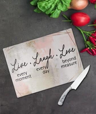 Live, Laugh, Love Glass Chopping Board