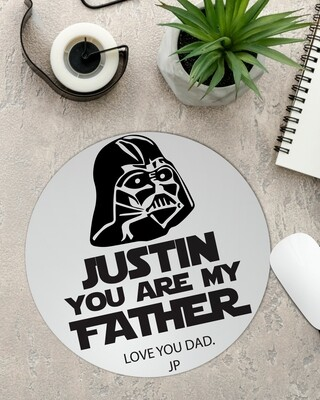 Personalized 'You're my Father' Mouse Pad