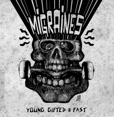 Migraines - Young Gifted & Fast - LP