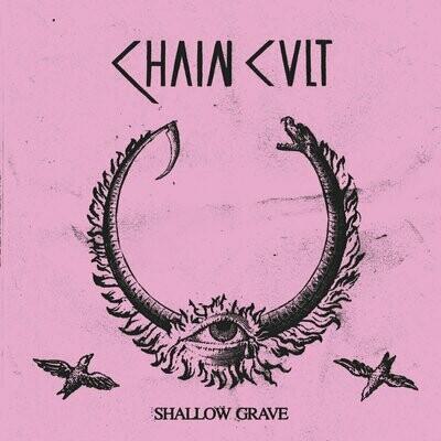 Chain Cult - Shallow Grave - LP
