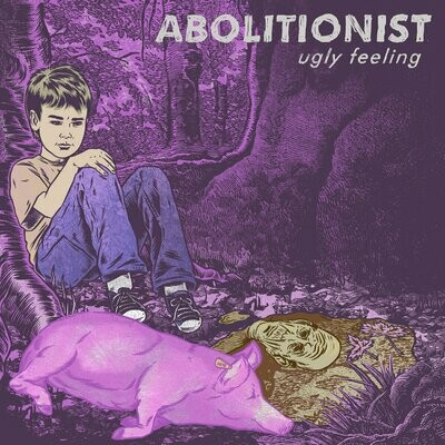 Abolitionist - Ugly Feeling - LP