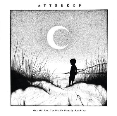 Atterkop - Out Of The Cradle Endlessly Rocking - LP