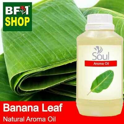 Natural Aroma Oil (AO) - Banana Leaf Aroma Oil  - 500ml