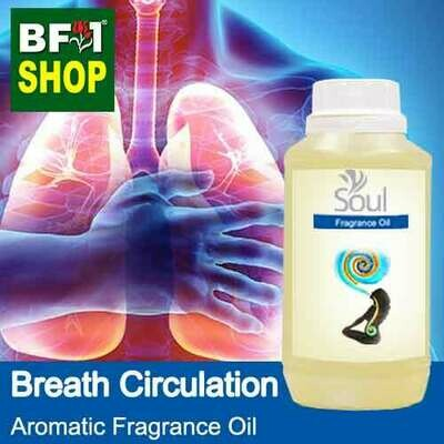 Aromatic Fragrance Oil (AFO) - Breath Circulation - 250ml