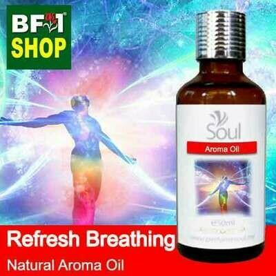 Natural Aroma Oil (AO) - Refresh Breathing Aura Aroma Oil - 50ml