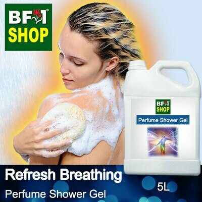 Perfume Shower Gel (PSG) - Refresh Breathing Aura - 5L