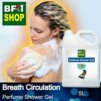 Perfume Shower Gel (PSG) - Breath Circulation Aura - 5L