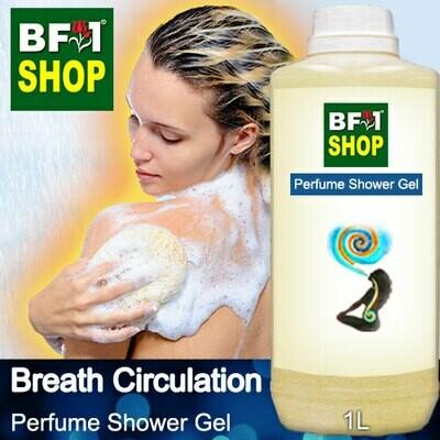 Perfume Shower Gel (PSG) - Breath Circulation Aura - 1L