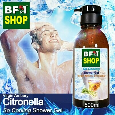 So Cooling Shower Gel (SCSG) - Virgin Ambery Citronella - 500ml
