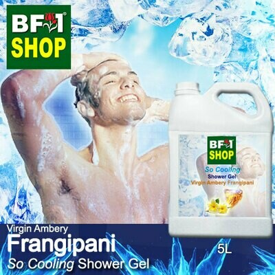 So Cooling Shower Gel (SCSG) - Virgin Ambery Frangipani - 5L
