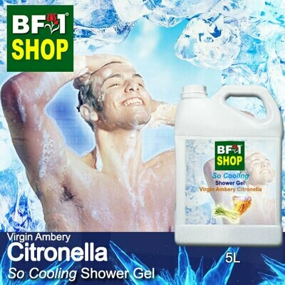 So Cooling Shower Gel (SCSG) - Virgin Ambery Citronella - 5L