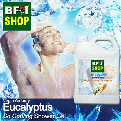 So Cooling Shower Gel (SCSG) - Virgin Ambery Eucalyptus - 5L