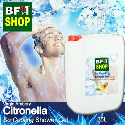 So Cooling Shower Gel (SCSG) - Virgin Ambery Citronella - 25L