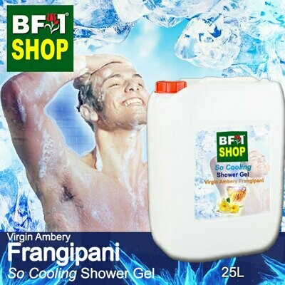 So Cooling Shower Gel (SCSG) - Virgin Ambery Frangipani - 25L