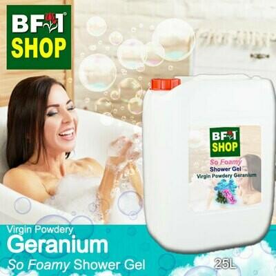 So Foamy Shower Gel (SFSG) - Virgin Powdery Geranium - 25L