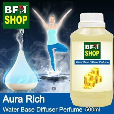 Aromatic Water Base Perfume (WBP) - Aura Rich - 500ml Diffuser Perfume