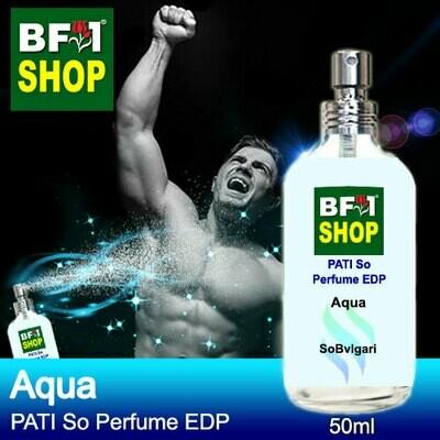 (PSEDP) PATI SoBvlgari - Aqua - Perfume EDP - 50ml