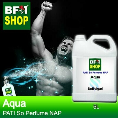 (PSNAP) PATI SoBvlgari - Aqua - Perfume NAP - 5L