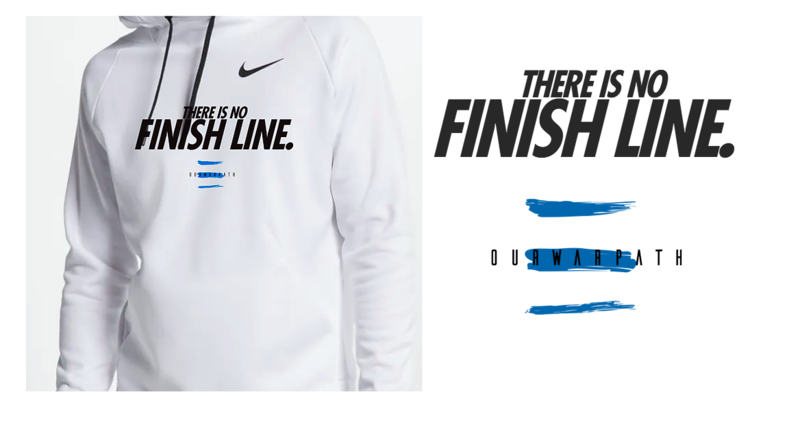 THERE IS NO FINISH LINE Hoodie