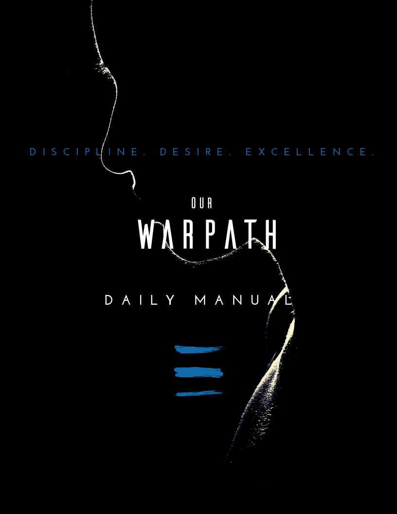 Our Warpath Daily Manual