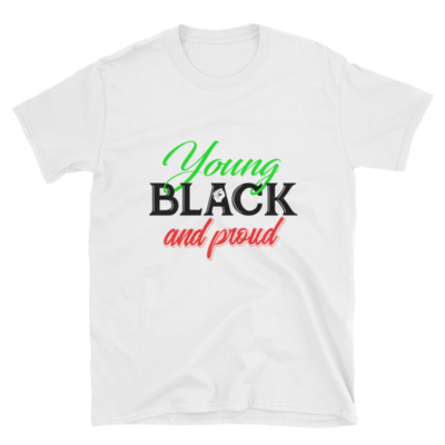 Young Black and Proud Unisex Tee