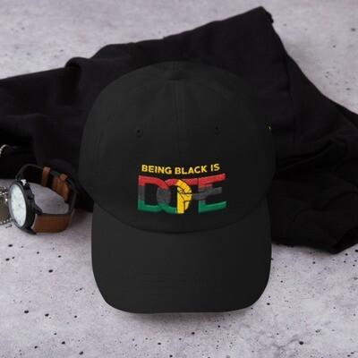 Being Black is DOPE Dad hat