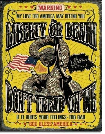 WARNING Liberty or Death