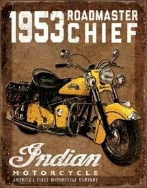Tin Sign 1953 Indian Roadmaster