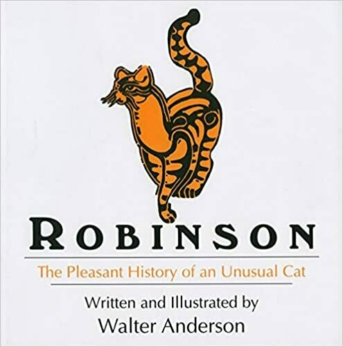 Robinson, The Pleasant History of an Unusual Cat