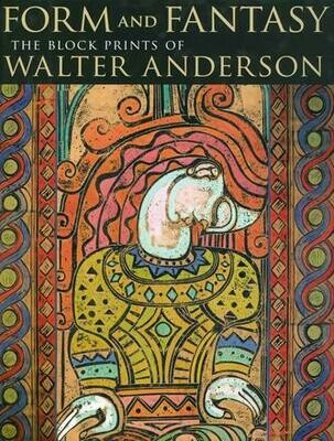 Form and Fantasy The Block Prints of Walter Anderson
