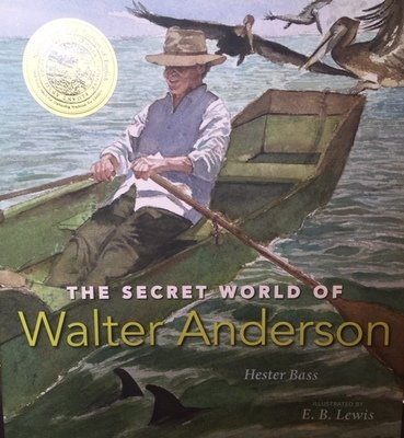 The Secret World of Walter Anderson by Hester Bass